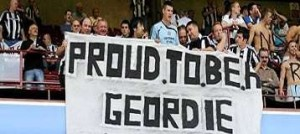 Proud to be a Geordie.