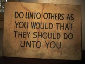 The Golden Rule.