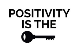 Positivity is the key